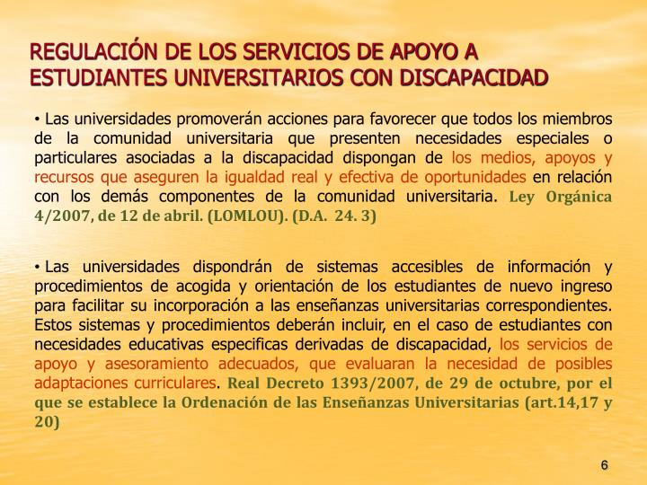 REGULACIÓN DE LOS SERVICIOS DE APOYO A ESTUDIANTES UNIVERSITARIOS CON DISCAPACIDAD