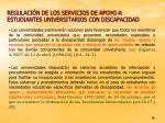 regulaci n de los servicios de apoyo a estudiantes universitarios con discapacidad