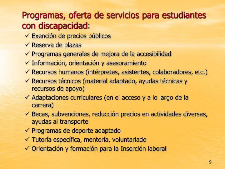 Programas, oferta de servicios para estudiantes con discapacidad