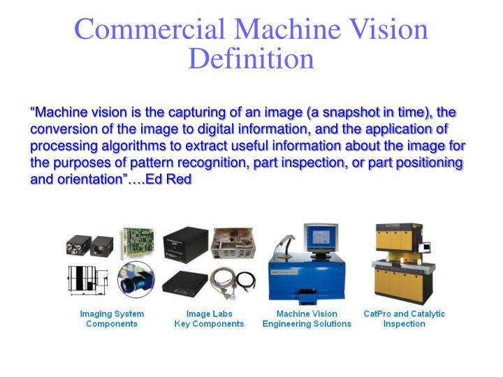 Commercial Machine Vision