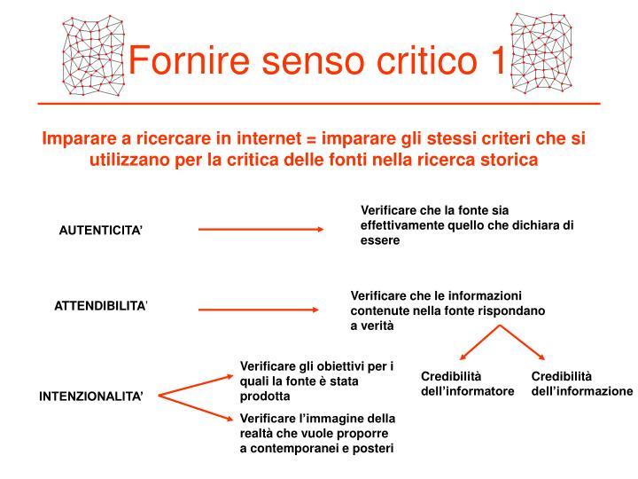 Fornire senso critico 1