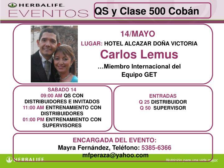 QS y Clase 500 Cobán