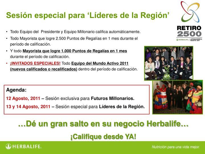 Sesión especial para 'Líderes de la Región'
