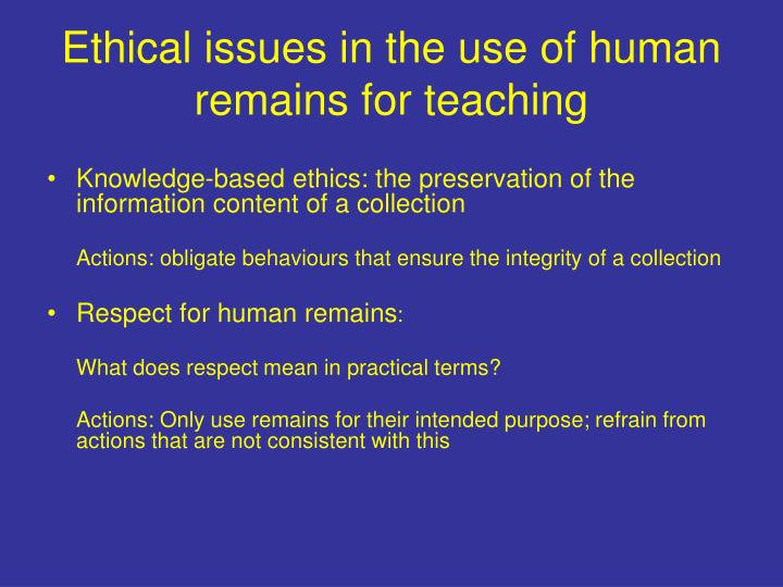Ethical issues in the use of human remains for teaching