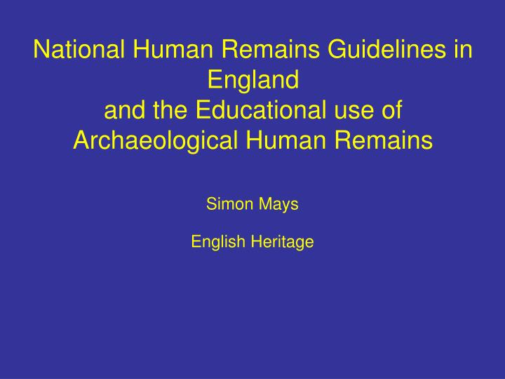 National Human Remains Guidelines in England