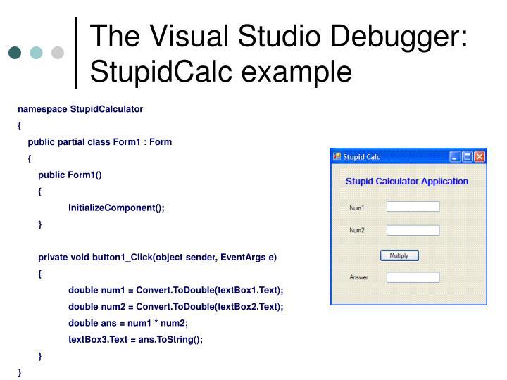 The Visual Studio Debugger: