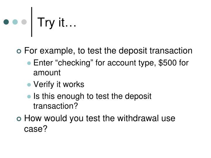 Try it…