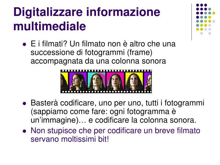 Digitalizzare informazione mul