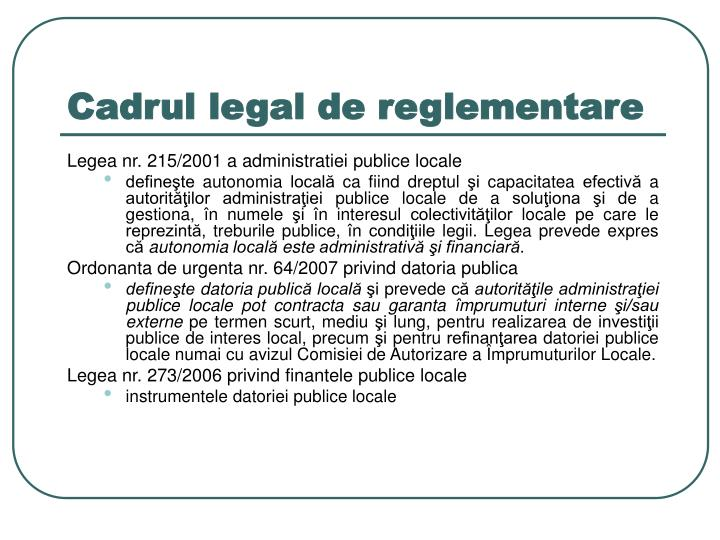 Cadrul legal de reglementare