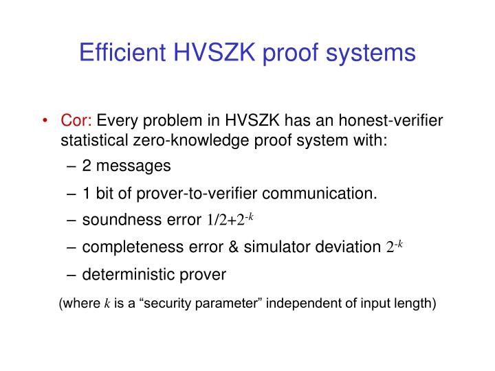 Efficient HVSZK proof systems