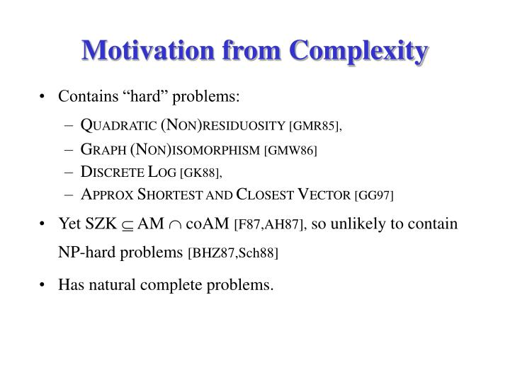 Motivation from Complexity
