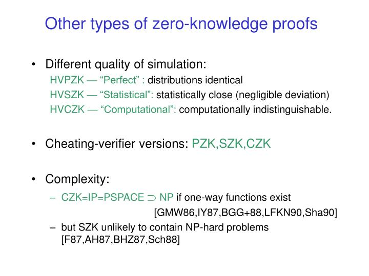 Other types of zero-knowledge proofs