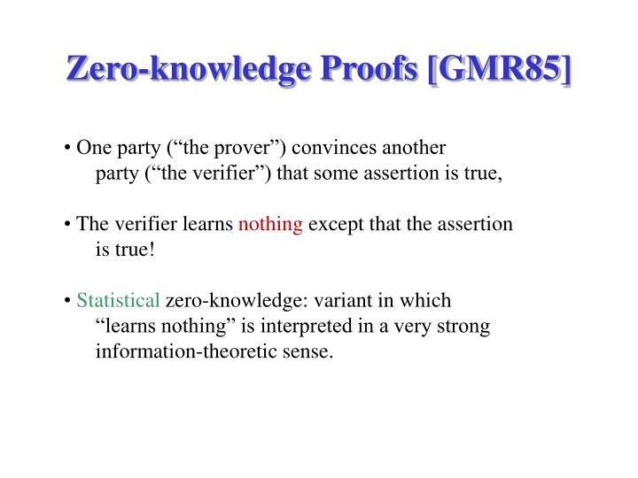 Zero knowledge proofs gmr85