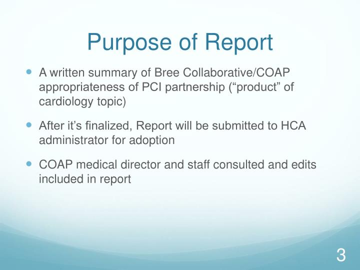 Purpose of report