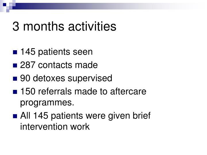 3 months activities