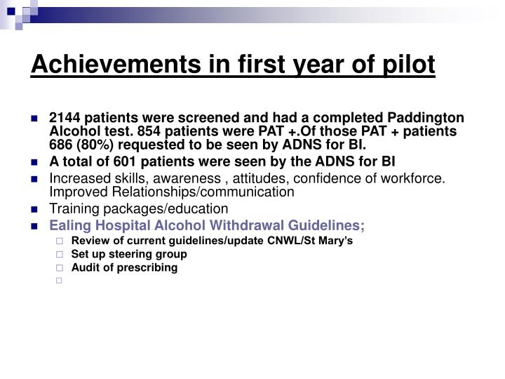 Achievements in first year of pilot