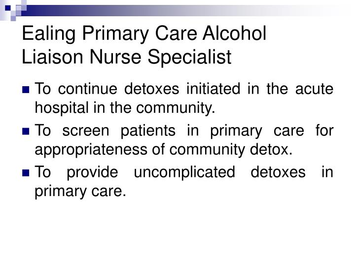 Ealing Primary Care Alcohol Liaison Nurse Specialist