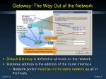 gateway the way out of the network
