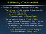 ip addressing the subnet mask
