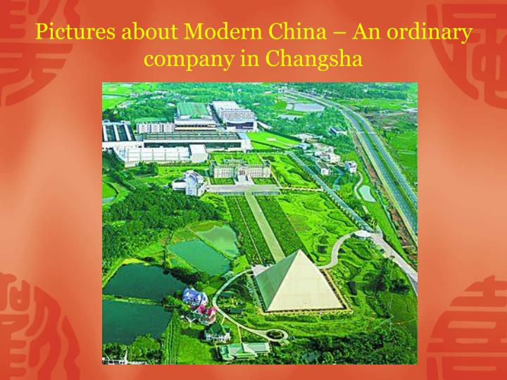 Pictures about Modern China – An ordinary company in Changsha