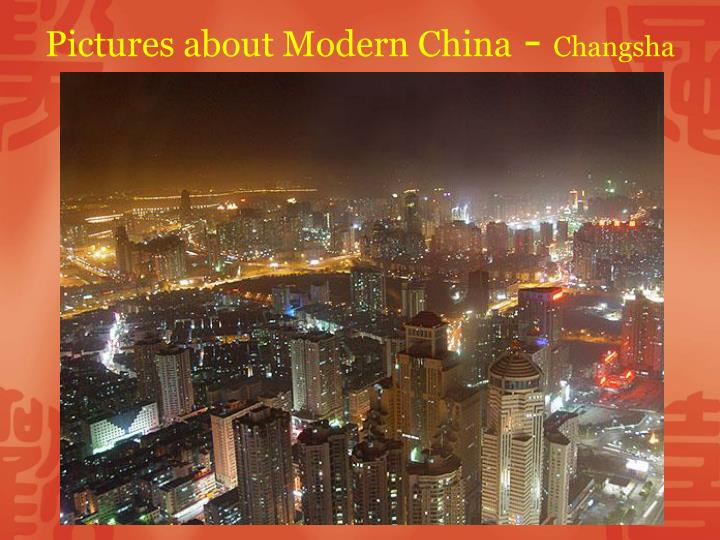 Pictures about Modern China