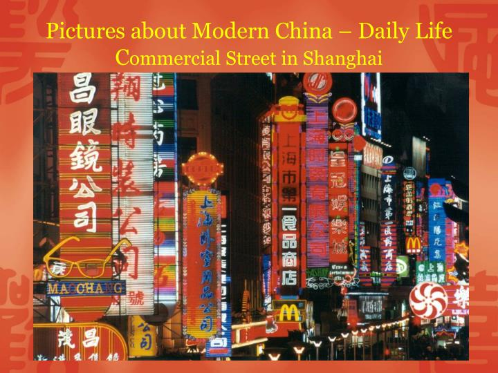 Pictures about Modern China – Daily Life