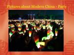 pictures about modern china party