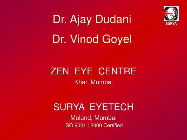 Dr. Ajay Dudani
