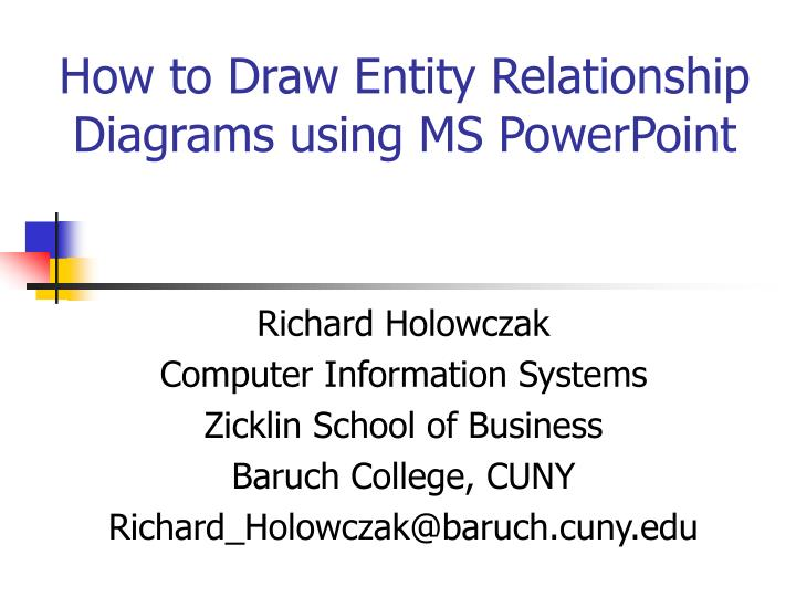 PPT How to Draw Entity Relationship Diagrams using MS