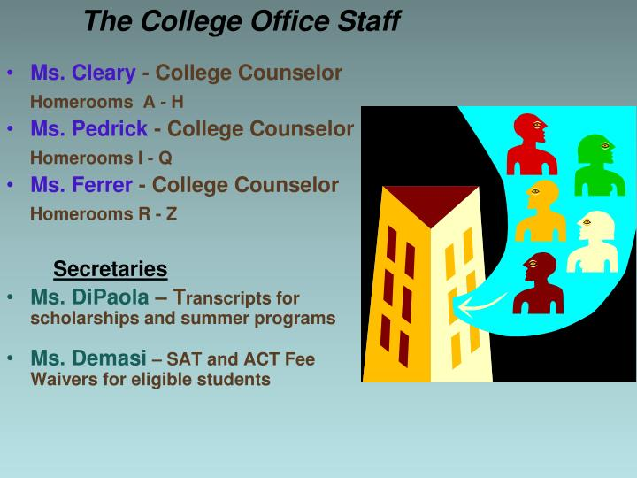 The College Office Staff