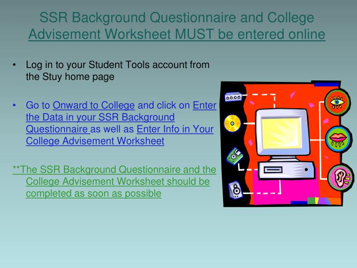 SSR Background Questionnaire and College