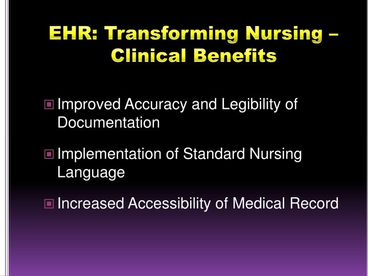 EHR: Transforming Nursing – Clinical Benefits
