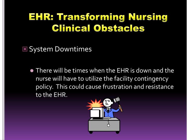 EHR: Transforming Nursing