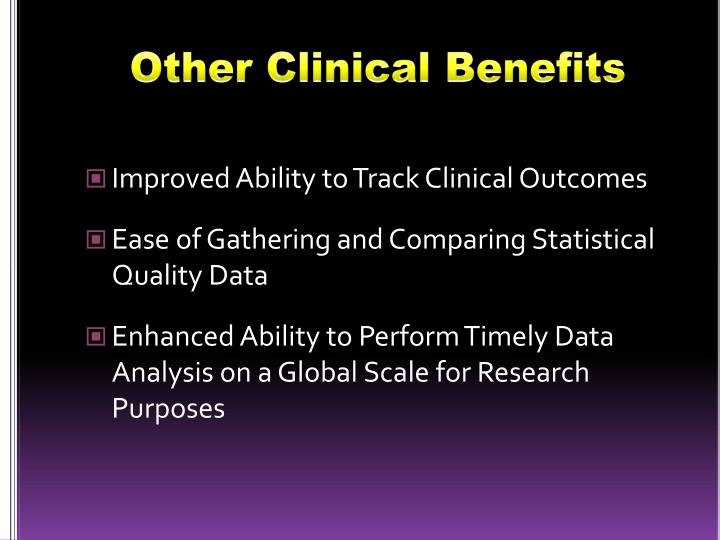 Other Clinical Benefits
