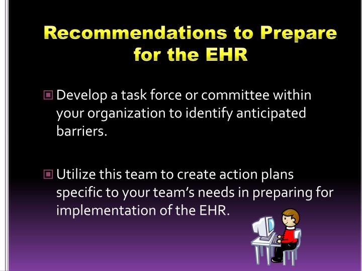Recommendations to Prepare for the EHR