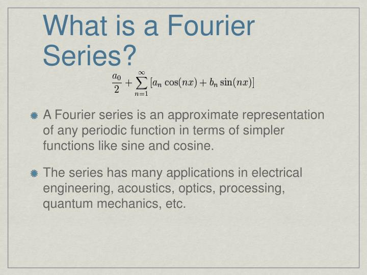 What is a fourier series
