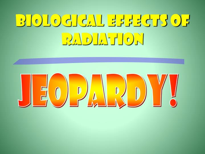 Biological effects of radiation