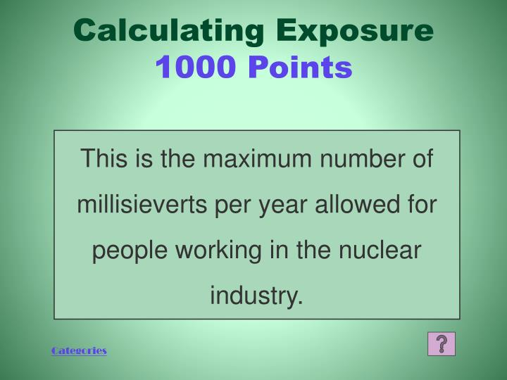 Calculating Exposure