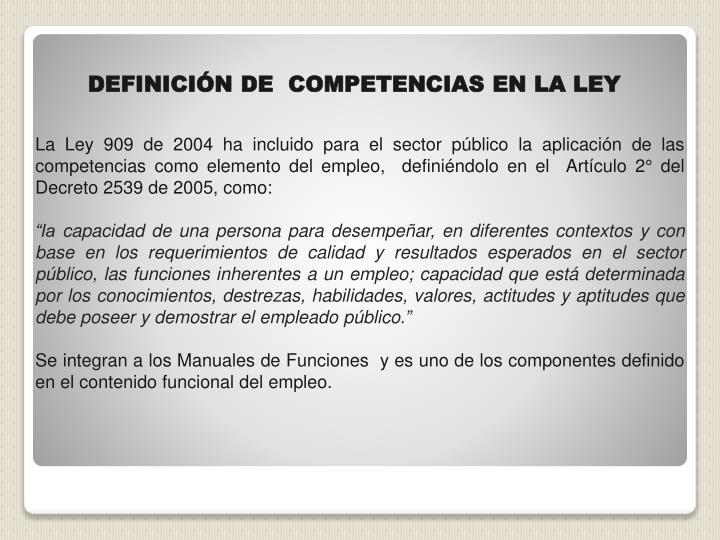 DEFINICIÓN DE  COMPETENCIAS EN LA LEY