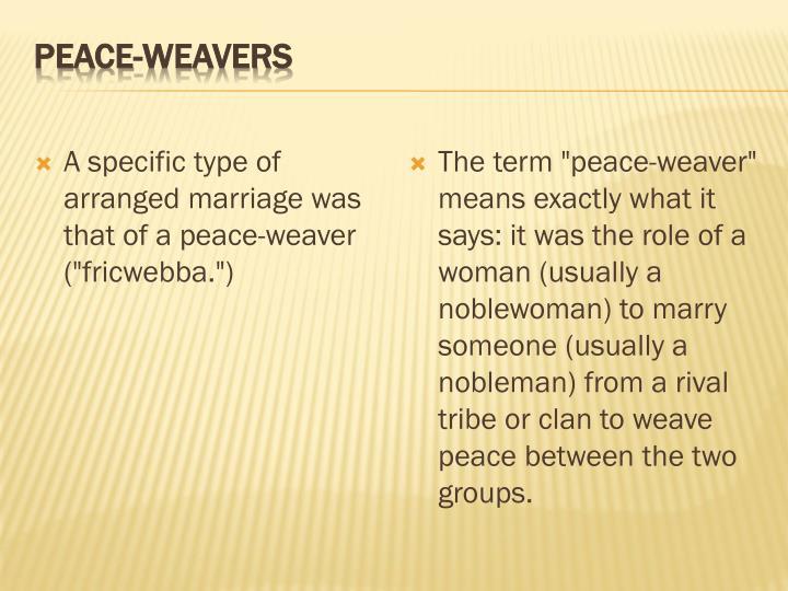 Peace-Weavers