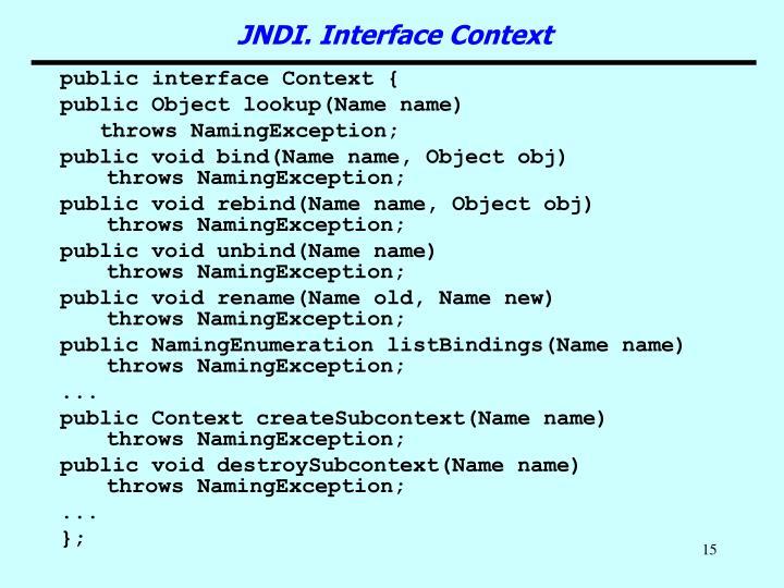 public interface Context {