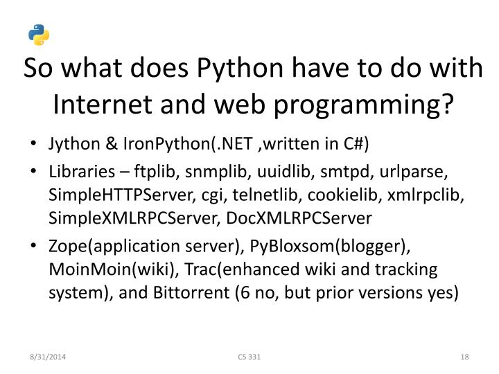 So what does Python have to do with Internet and web programming?