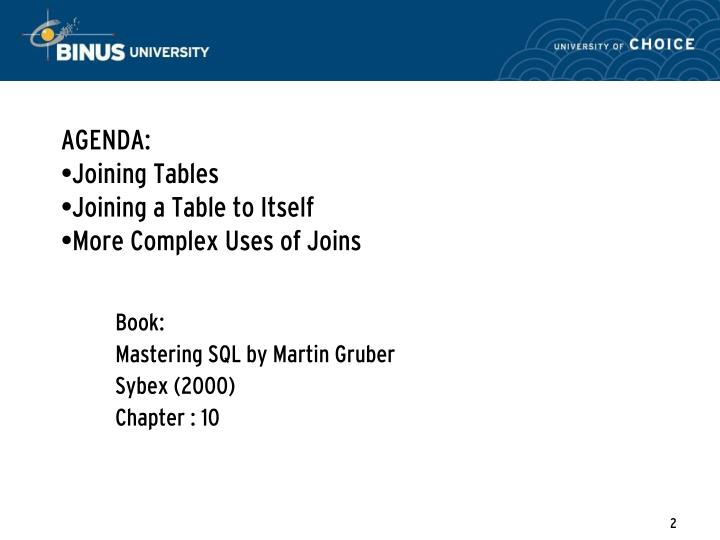Agenda joining tables joining a table to itself more complex uses of joins