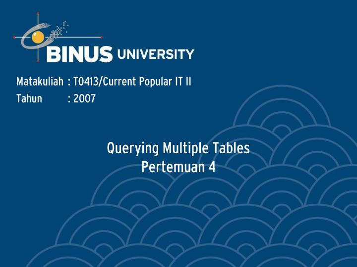 Querying multiple tables pertemuan 4