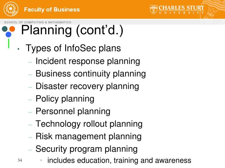 Planning (cont'd.)
