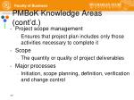 pmbok knowledge areas cont d3