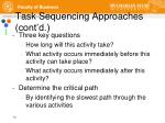task sequencing approaches cont d3