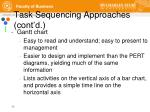 task sequencing approaches cont d8