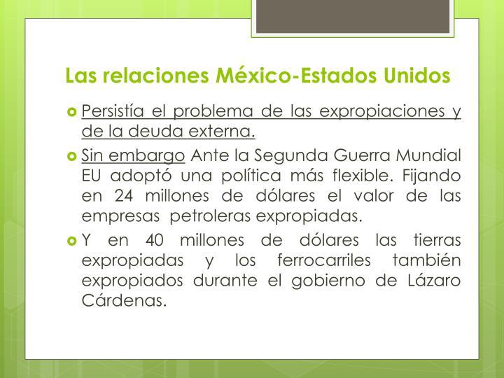 Las relaciones México-Estados Unidos