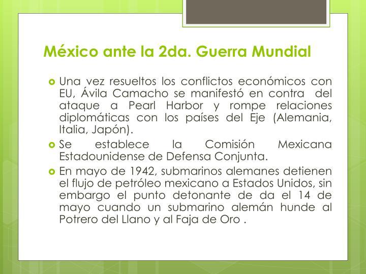 México ante la 2da. Guerra Mundial